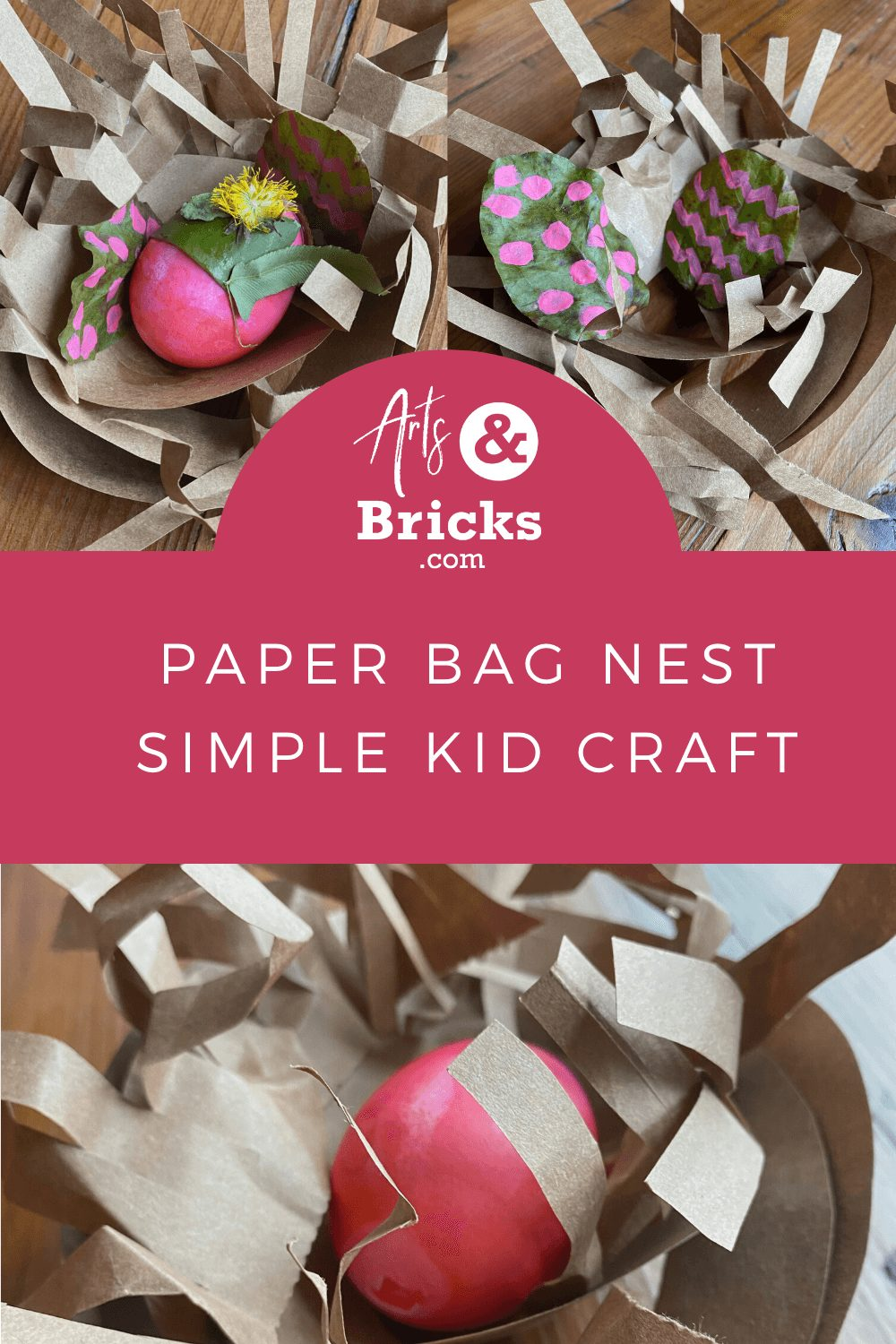 Paper bag nest, simple kid craft by Arts and Bricks