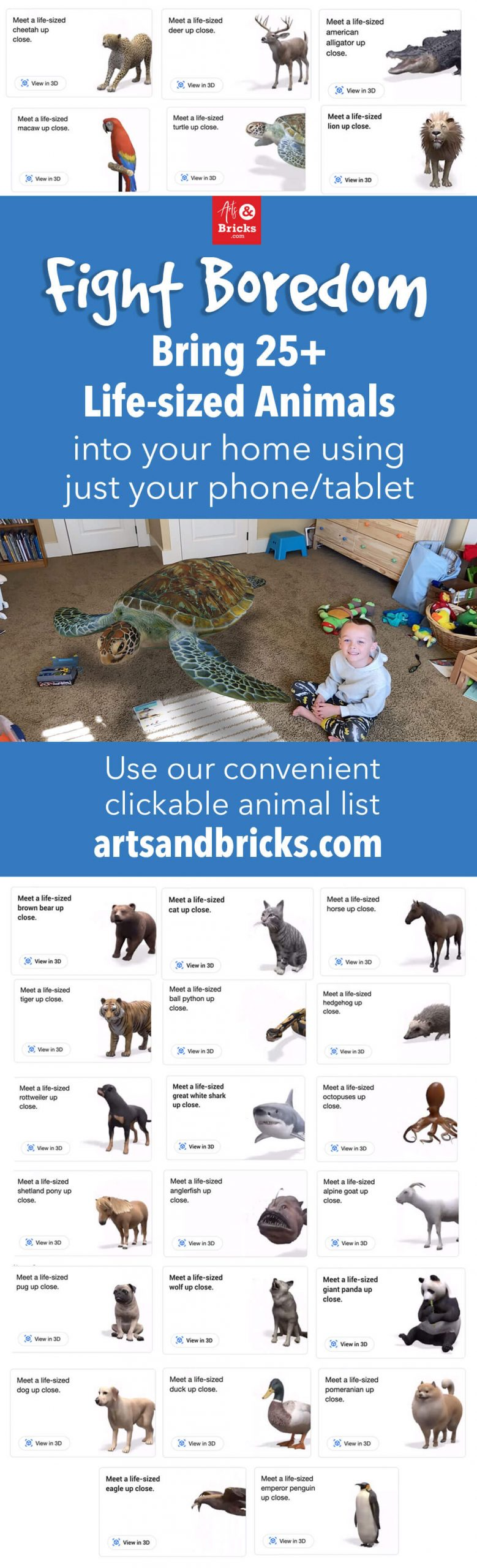 Fight Boredom - Bring 25+ Life-sized animals into your home using just your phone or tablet. Full clickable list on artsandbricks.com